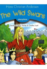 THE WILD SWANS + CD (EXPRESS PUBLISHING) 978-1-84974-272-6 9781849742726