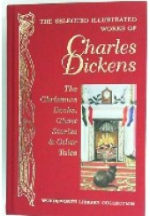 SELECTED ILLUSTRATED WORKS OF CHARLES DICKENS