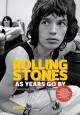 ROLLING STONES AS YEARS GO BY