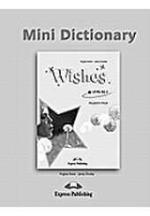 WISHES: MINI DICTIONARY B2.2
