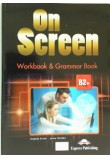 ON SCREEN B2+ WORKBOOK & GRAMMAR BOOK REVISED
