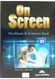 ON SCREEN B2 WORKBOOK & GRAMMAR BOOK REVISED