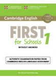 CAMBRIDGE ENGLISH FIRST FOR SCHOOLS 1 WO/A (EXAM 2015)