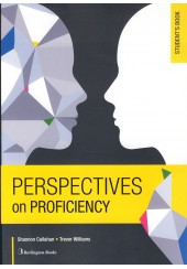 PERSPECTIVES ON PROFICIENCY STUDENT'S BOOK