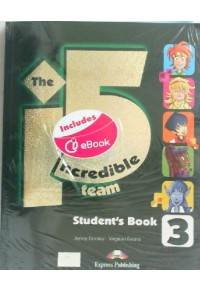 INCREDIBLE 5 TEAM 3 POWER PACK (+WB DIGIBOOK) 978-1-4715-5095-9 9781471550959