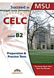 SUCCEED IN MSU CELC B2 10 PRACTICE TESTS