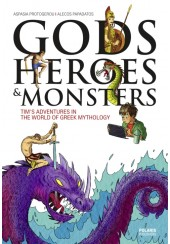 GODS HEROES AND MONSTERS - TIM'S ADVENTURES IN THE WORLD OF GREEK MYTHOLOGY
