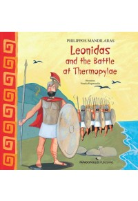 LEONIDAS AND THE BATTLE AT TERMOPYLAE 978-960-569-569-9 9789605695699
