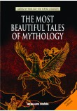 THE MOST BEAUTIFUL TALES OF MYTHOLOGY