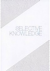SELECTIVE KNOWLEDGE