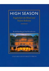 HIGH SEASON - STUDENT'S BOOK - ENGLISH FOR THE HOTEL AND TOURIST INDUSTRY