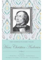 HANS CHRISTIAN ANDERSEN -THE COMPLETE FAIRY TALES