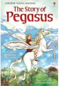 THE STORY OF PEGASUS 978-1-4095-2228-7 9781409522287