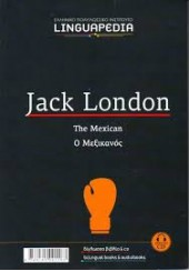 LINGUAPEDIA ΔΙΓΛΩΣΣΟ: JACK LONDON -THE MEXICAN +CD