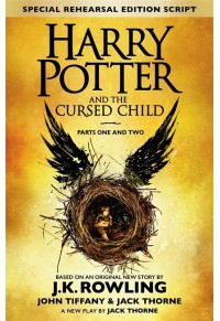 HARRY POTTER AND THE CURSED CHILD( PARTS ONE AND TWO) 978-0-7515-6535-5 9780751565355