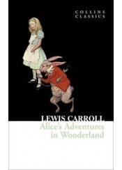 ALICE'S ADVENTURES IN WONDERLAND - COLLINS CLASSICS