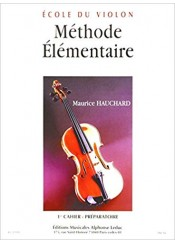 ECOLE DU VIOLON - METHODE ELEMENTAIRE -1ST CAHIER PREPARATOIRE