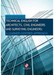 TECHNICAL ENGLISH FOR ARCHITECTS, CIVIL, ENGINEERS AND SURVEYING ENGINEERS