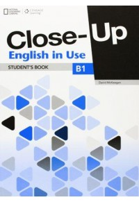 CLOSE- UP B1 ENGLISH IN USE 978-1-4080-6166-4 9781408061664