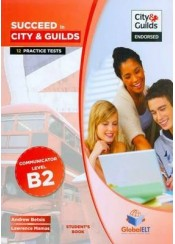 SUCCEED IN CITY & GUILDS B2 STUDENT'S