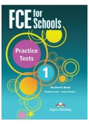 FCE FOR SCHOOLS PRACTICE TESTS 1 STUDENT'S BOOK