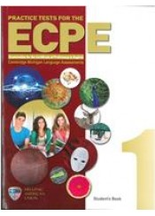 ECPE PRACTICE TESTS BOOK 1 STUDENTS