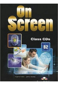 ON SCREEN B2 CLASS CD'S (3) REVISED 978-1-4715-2438-7 9781471524387