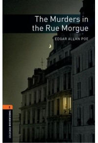 THE MURDERS IN THE RUE MORGUE 978-0-19-479078-9 9780194790789