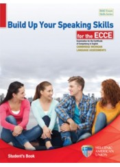BUILD UP YOUR SPEAKING SKILLS FOR ECCE