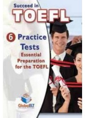 SUCCEED IN TOEFL IBT SELF - STUDY EDITION ADVANCED LEVEL (6 PRACTICE TESTS)