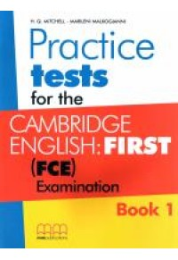 CAMBRIDGE ENGLISH FIRST PRACTICE TESTS 1 978-960-573-441-1 9789605734411