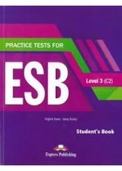 PRACTICE TESTS FOR ESB C2 LEVEL 3 STUDENT'S BOOK