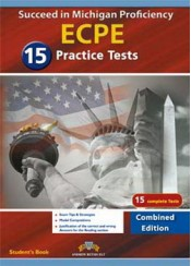 SUCCEED IN MICHIGAN ECPE 15 PRACTICE TESTS (COMBINED EIDITION)