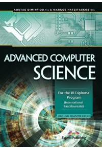 ADVANCED COMPUTER SCIENCE FOR THE IB DIPLOMA PROGRAM 978-1-4715-5233-5 9781471552335