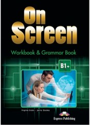 ON SCREEN B1+ WORKBOOK & GRAMMAR (WITH DIGIBOOK APP.)