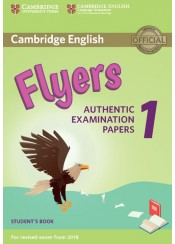 CAMBRIDGE ENGLISH FLYERS 1 - AUTHENTIC EXAMINATION PAPERS