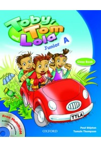 TOBY TOM & LOLA JUNIOR A SB PACK (+ READER + CD-ROM) 978-0-19-000000-7 9780190000004