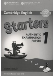 CAMBRIDGE ENGLISH STARTERS AUTHENTIC EXAMINATION PAPERS 1 ANSWER BOOKLET
