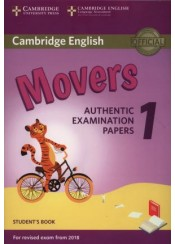 CAMBRIDGE ENGLISH MOVERS 1 (REVISED 2018) AUTHENTIC EXAMINATION PAPERS