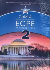 MICHIGAN ECPE PRACTICE TESTS 2 - CAMLA - 10 COMPLETE TESTS