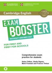 CAMBRIDGE ENGLISH EXAM BOOSTER FOR FIRST AND FIRST FOR SCHOOLS - WITHOUT KEY