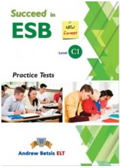 SUCCEED IN ESB C1 7 PRACTICE TESTS NEW FORMAT TEACHER'S