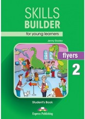 SKILLS BUILDER FOR YOUNG LEARNERS FLYERS 2