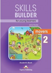 SKILLS BUILDER FOR YOUNG LEARNERS MOVERS 2