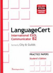 LANGUAGECERT COMMUNICATOR B2 PRACTICE PAPER'S STUDENT'S EDITION (FORMERLY CITY & GUILDS)