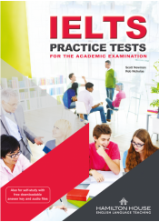 IELTS PRACTICE TESTS FOR THE ACADEMIC EXAMINATION