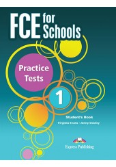FCE FOR SCHOOLS PRACTICE TESTS 1 STUDENT'S BOOK (+CROSS-PLATFORM APPLICATION)