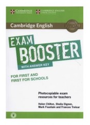 CAMBRIDGE ENGLISH EXAM BOOSTER FOR FIRST AND FIRST FOR SCHOOLS WITH ANSWER KEY (+  AUDIO)