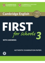 CAMBRIDGE ENGLISH FIRST FOR SCHOOLS 3 WITH ANSWERS (+DOWNLOADABLE AUDIO)