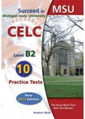 SUCCEED IN MSU-CELC B2  NEW (10 TESTS) + GLOSSARY